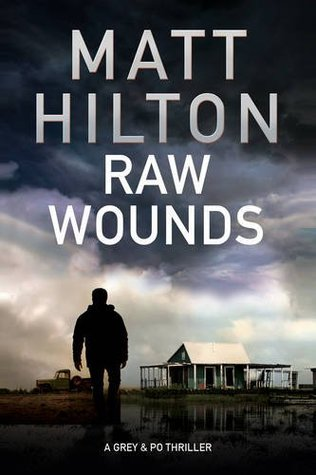 Raw Wounds (Tess Grey & Po Villere, #3)