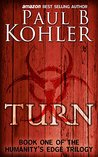 Turn (Humanity's Edge Trilogy #1)