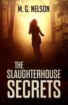 The Slaughterhouse Secrets
