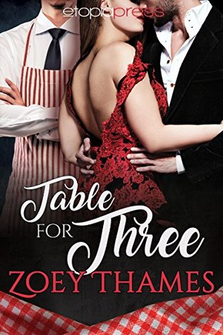 Table for Three (Big Girls and Billionaires Book 1)