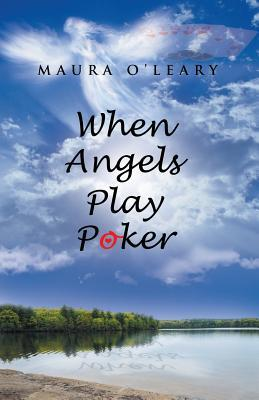 When Angels Play Poker