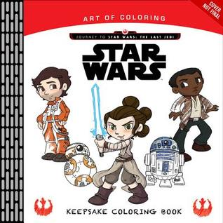 Art of Coloring Journey to Star Wars: The Last Jedi: Keepsake Coloring Book
