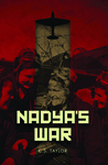 Nadya's War by C.S.  Taylor
