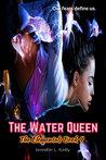 The Water Queen (The Elementals #4)