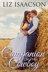 A Companion for the Cowboy (Brush Creek Brides, #2)