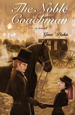 The Noble Coachman by Gene Bohn