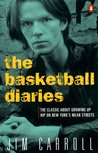 The Basketball Diaries by Jim Carroll