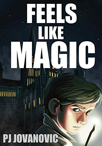 Feels Like Magic (Popular Novels for Teens - books like Harry Potter)