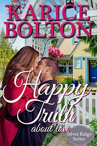 Happy Truth About Love (Silver Ridge #1)
