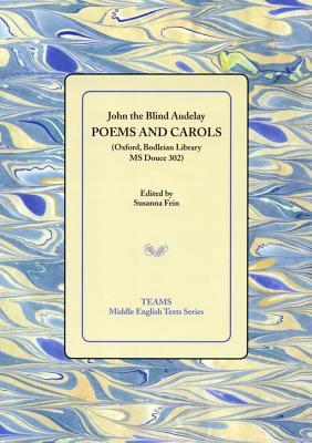 Poems And Carols: Oxford, Bodleian Library Ms Douce 302