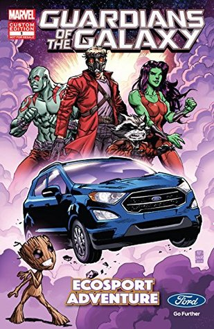 Guardians of the Galaxy: EcoSport Adventure Presented By Ford #1