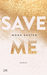 Save Me by Mona Kasten