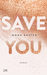Save You by Mona Kasten