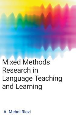 Mixed Methods Research in Language Teaching and Learning