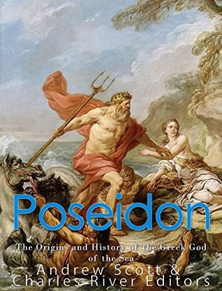 Poseidon: The Origins and History of the Greek God of the Sea
