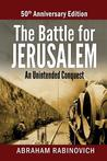 The Battle for Jerusalem: An Unintended Conquest