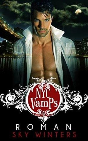 NYC Vamps: Roman: Vampire Romance