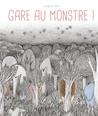 Gare au monstre ! by Sunghee Shin