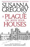 A Plague on Both Your Houses (Matthew Bartholomew, #1)