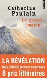 Le Grand Marin by Catherine Poulain