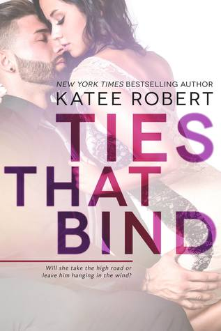 Ties that Bind (Hot in Hollywood, #1)