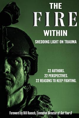 The Fire Within: Shedding Light on Trauma