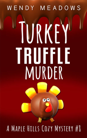 Turkey Truffle Murder (Maple Hills #8)