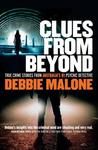 Clues from Beyond: True Crime Stories from Australia's #1 Psychic Detective