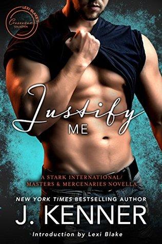 Justify Me by J. Kenner