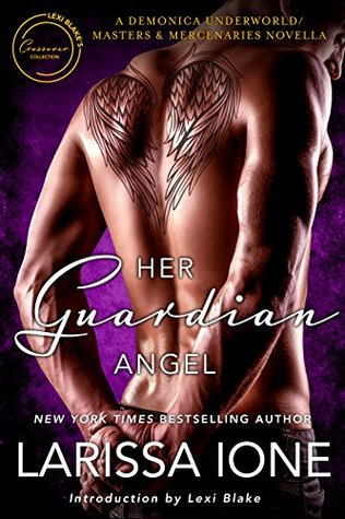Her Guardian Angel by Larissa Ione
