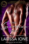 Her Guardian Angel (Demonica Underworld, #6; Masters & Mercenaries Crossover Collection)