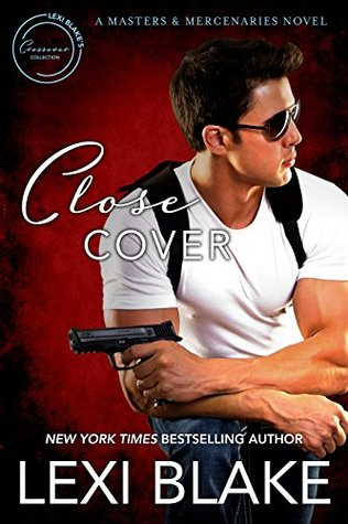 Close Cover (Masters and Mercenaries, #16)