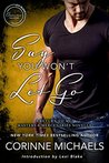 Say You Won't Let Go (Masters & Mercenaries Crossover Collection; Return to Me #3.5)