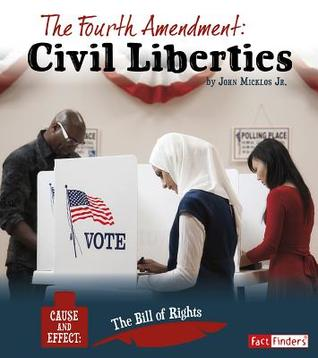 The Fourth Amendment: Civil Liberties