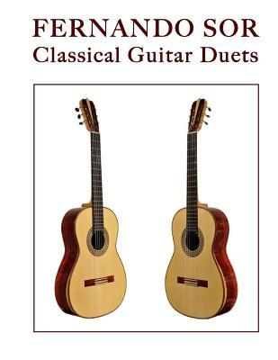 Fernando Sor: Classical Guitar Duets