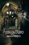 L'ombra di don Calogero by Annalisa Pergolizzi