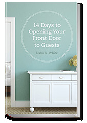 14 Days to Opening Your Front Door to Guests