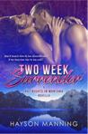 Two Week Surrender