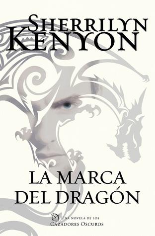 ExcentriKs: Reseña: La marca del dragón, Sherrilyn Kenyon