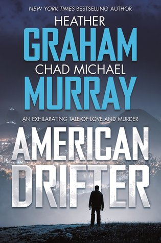 https://www.goodreads.com/book/show/33517539-american-drifter?from_search=true