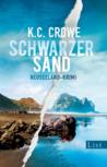 Schwarzer Sand by K.C. Crowe