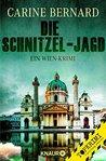 Die Schnitzel-Jagd by Carine Bernard