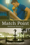 Match Point (Bathhouse Stories, #4)