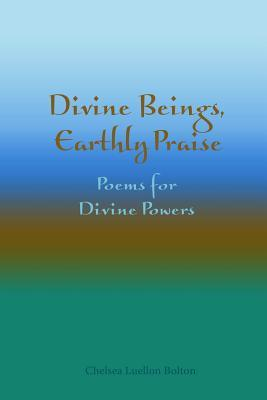 divine-beings-earthly-praise-poems-for-divine-powers