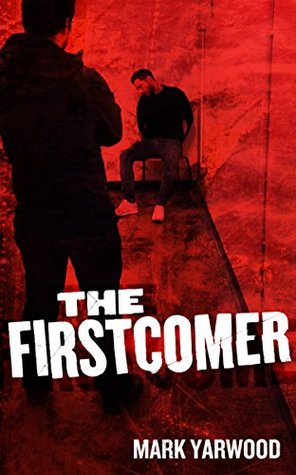 The Firstcomer (The Edmonton Police Station Thrillers Book 6)