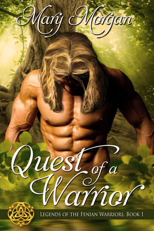 Quest of a Warrior (Legends of the Fenian Warriors, #1)