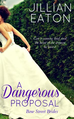 A Dangerous Proposal (Bow Street Brides, #2)