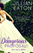 A Dangerous Proposal (Bow Street Brides, #2)