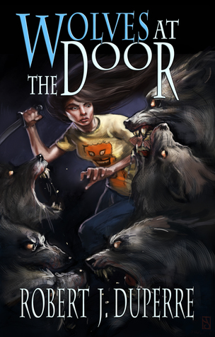 Wolves at the Door (The Infinity Trials, #2)