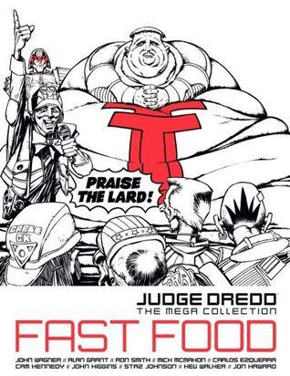 Fast Food (Judge Dredd The Mega Collection, #71)